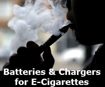 Batteries & Chargers for E-cigarettes